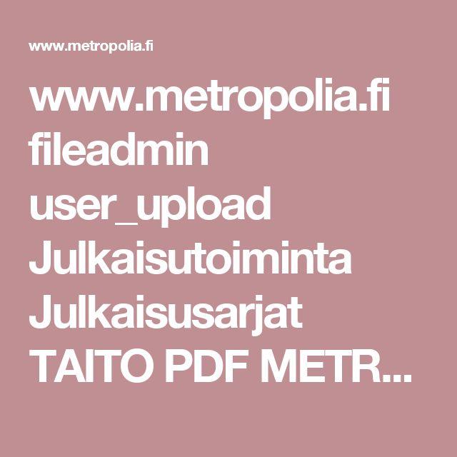www.metropolia.fi fileadmin user_upload Julkaisutoiminta Julkaisusarjat TAITO PDF METROPOLIA_Taito5_Kehittyvat_oppimisymparistot.pdf
