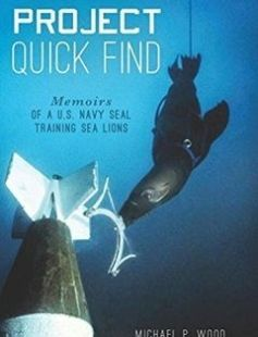 Project Quick Find: Memoirs of a U.S. Navy SEAL Training Sea Lions free download by Michael P. Wood ISBN: 9780738503547 with BooksBob. Fast and free eBooks download.  The post Project Quick Find: Memoirs of a U.S. Navy SEAL Training Sea Lions Free Download appeared first on Booksbob.com.