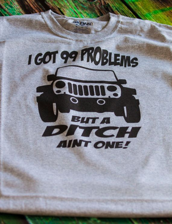 Jeep 99 Problems Novelty Shirt Funny by PersonalizedBirthday