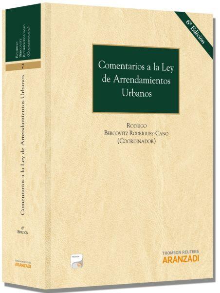 Comentarios a la ley de arrendamientos urbanos / Rodrigo Bercovitz Rodríguez-Cano (coordinador) ; autores, Joaquín Ataz López ... [et al.]