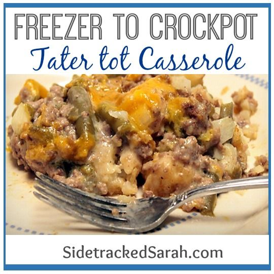 Tater Tot Casserole (Freezer to Crockpot)  32 oz bag tater tots 1 lb ground beef, browned ½ t. salt ¼ t. pepper 2 cans green beans 1 can cr. Mushroom soup ½ chopped onion ¼ c. milk