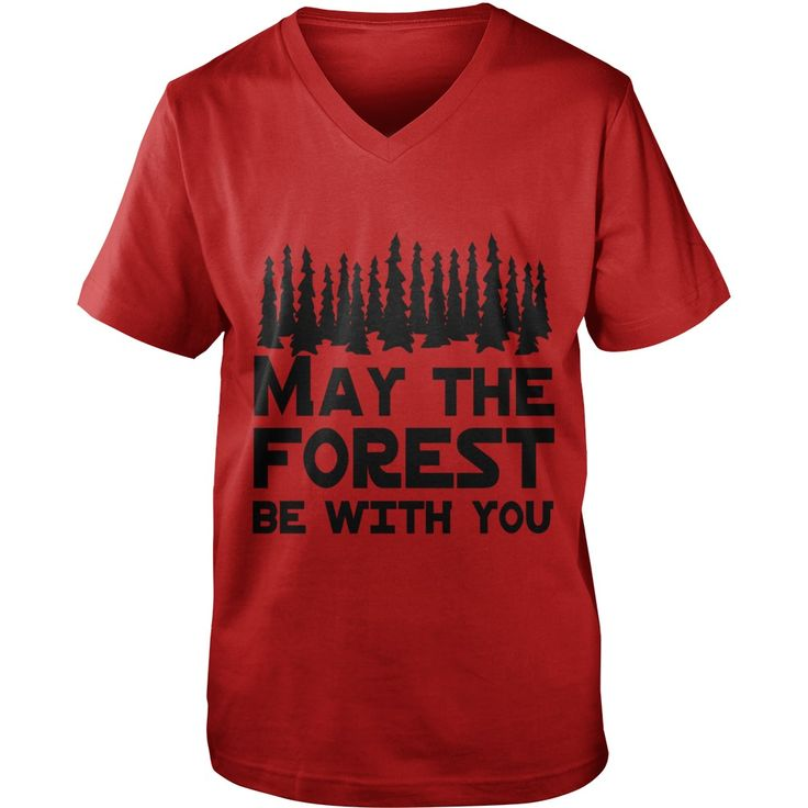 May the forest be with you T-Shirts 1  #gift #ideas #Popular #Everything #Videos #Shop #Animals #pets #Architecture #Art #Cars #motorcycles #Celebrities #DIY #crafts #Design #Education #Entertainment #Food #drink #Gardening #Geek #Hair #beauty #Health #fitness #History #Holidays #events #Home decor #Humor #Illustrations #posters #Kids #parenting #Men #Outdoors #Photography #Products #Quotes #Science #nature #Sports #Tattoos #Technology #Travel #Weddings #Women
