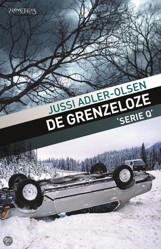 De #grenzeloze van Jussi Adler #Olsen een absolute aanrader. Een verschrikkelijk spannende cold-case met Carl Morck en Assad. Gelezen: 26-04-2015