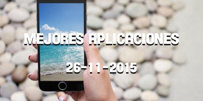 Mejores aplicaciones para iPhone 26 noviembre http://iphonedigital.es/aplicaciones-para-iphone-26-11-2015/ #iphone