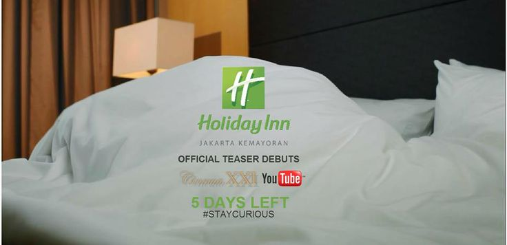 We're more excited about our first teaser trailer and ready to Change Your View in 5 DAYS LEFT with Official Teaser Holiday Inn Jakarta Kemayoran Debuts on Cinema 21 and YouTube.  #StayCurious