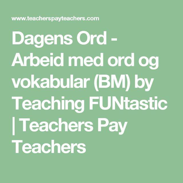 Dagens Ord - Arbeid med ord og vokabular (BM) by Teaching FUNtastic   Teachers Pay Teachers