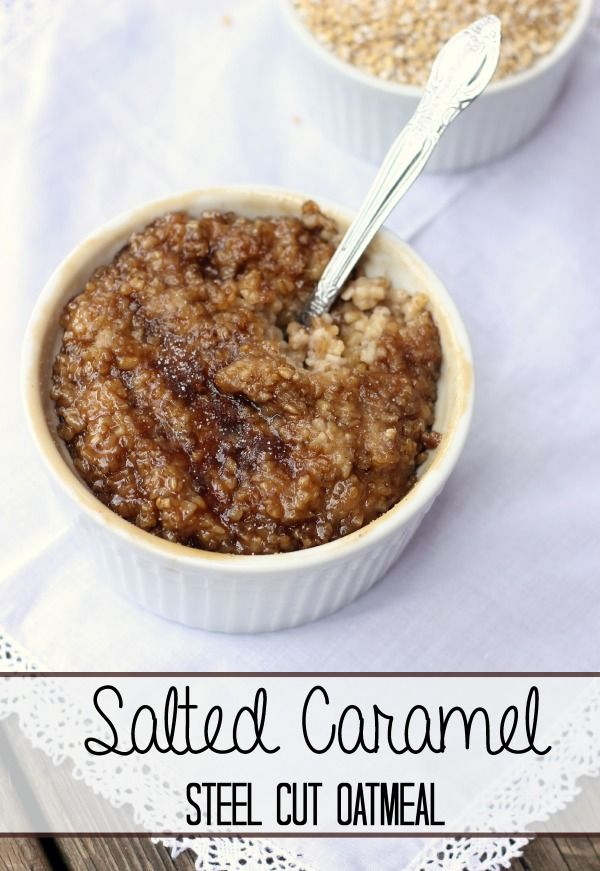 Salted Caramel Steel Cut Oatmeal