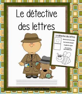 Les créations de Stéphanie : Le détective des lettres (Activité de familiarisation avec les lettres de l'alphabet)