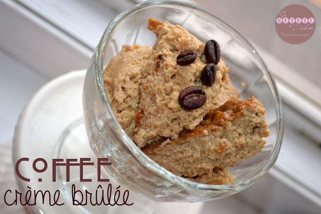 Coffee crème brûlée - RETETE DUKAN
