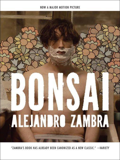 Alejandro Zambra – Bonsai