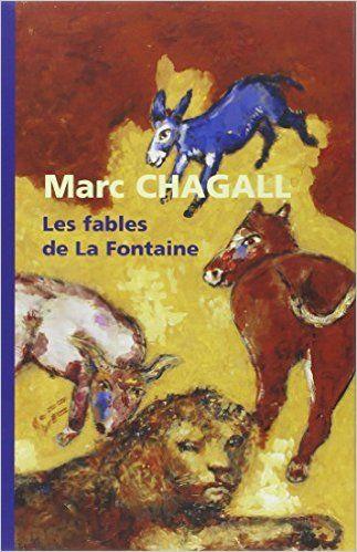 Les fables de La Fontaine - Marc Chagall - Livres
