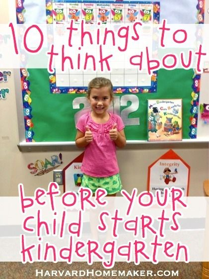 What you REALLY need to think about before your child starts kindergarten! By popular request, there's now a 2-page PDF available for teachers to pass out to parents as well. 10 Things to Think About Before Your Child Starts Kindergarten (That Have Nothing to Do With Academics) #kindergartentips #parenting #startingschool #harvardhomemaker