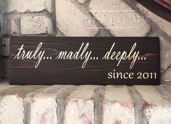 Truly Madly Deeply Sign Custom Hand Painted by ChippedWithCharm
