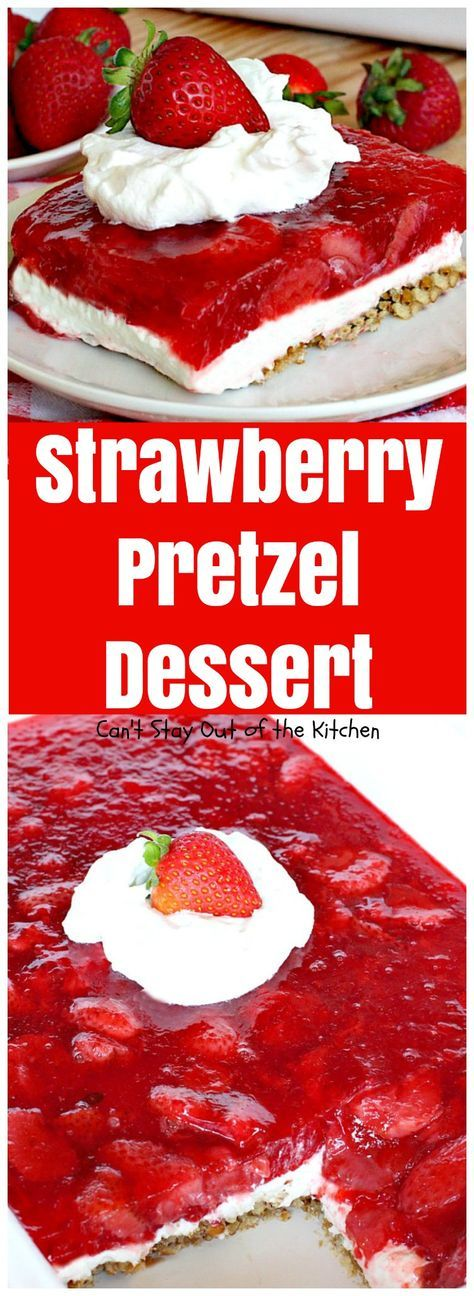 Strawberry Pretzel Dessert | Can't Stay Out of the Kitchen | this classic favorite #dessert has a #pretzel crust, #creamcheese layer