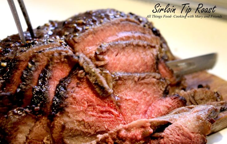 Cooking With Mary and Friends: Sirloin Tip Roast - West Ridge Farms-Premium Beef