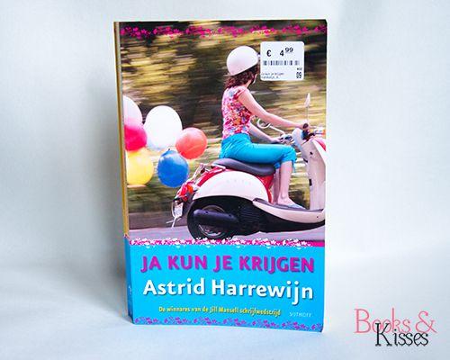 Recensie: Ja kun je krijgen – Astrid Harrewijn - Books & Kisses