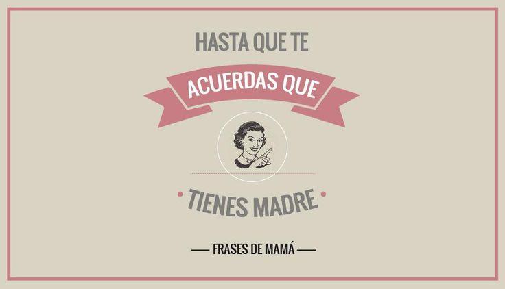 Lima . Cada mamá es una pieza original y así como son únicas, también lo son sus frases; sí, esas palabras memorables, que las convierten en célebres en el entorno familiar.