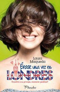Fans de Autoras de Novelas Románticas: Érase una vez en Londres, Laura Maqueda