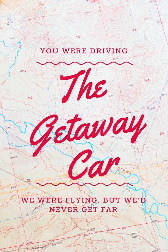 Getaway Car // Taylor Swift