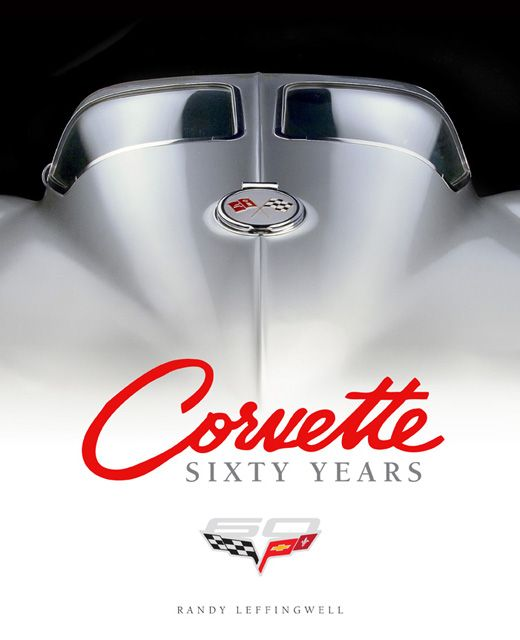 Corvette 60 years: Corvettes Sixties, Classic Cars, Sixties Years, 60 Years, Renown Corvettes, Corvettes 60, Classic Corvettes, Randy Leffingwel, Corvettes Craze