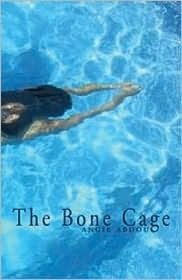 The Bone Cage  Read September 2012