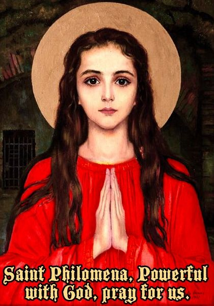 St. Philomena is known as a Wonder-Worker. She is the patron saint of infants and children, bodily ills, infertility, desperate causes, impossible causes. She became the only person recognized by the Church as a saint solely on the basis of her powerful intercession, since nothing historical was known of her except her name and the evidence of her martyrdom. Her relics were first discovered in 1802.