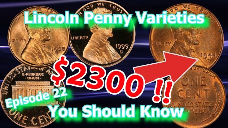 Lincoln Penny Varieties You should Know Ep.22 - 1999, 1938, 1944 and How...