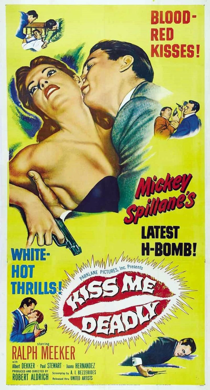Kiss Me Deadly (1955) Film Noir Cleverly spoilerific poster for those in the know. This is a great, great movie!