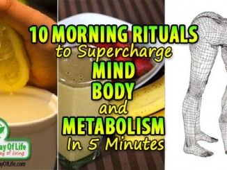 10 Morning Rituals To Supercharge Your Mind, Body And Metabolism In 5 Minutes