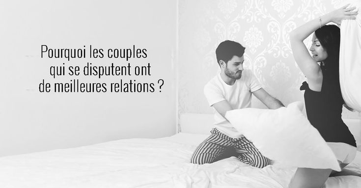 Pourquoi les couples qui se disputent ont de meilleures relations? http://keep.pe/BAEMr #couple #amour #relations #disputes