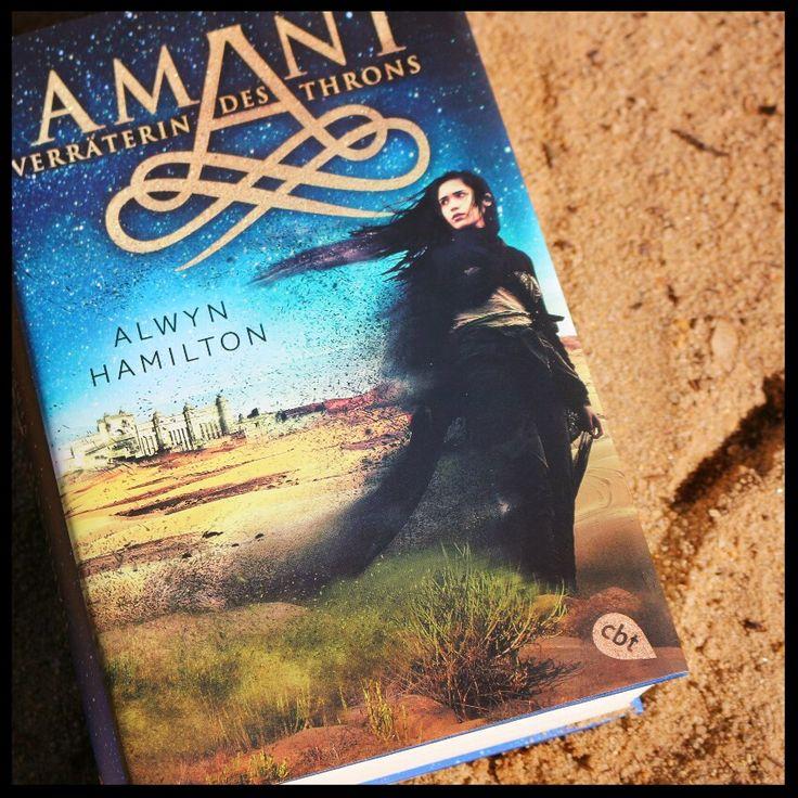 Rezension zu Amani - Verräterin des Thrones. Geschrieben von Alwyn Hamilton herausgegeben von cbj. Absolute Leseempfeleung!