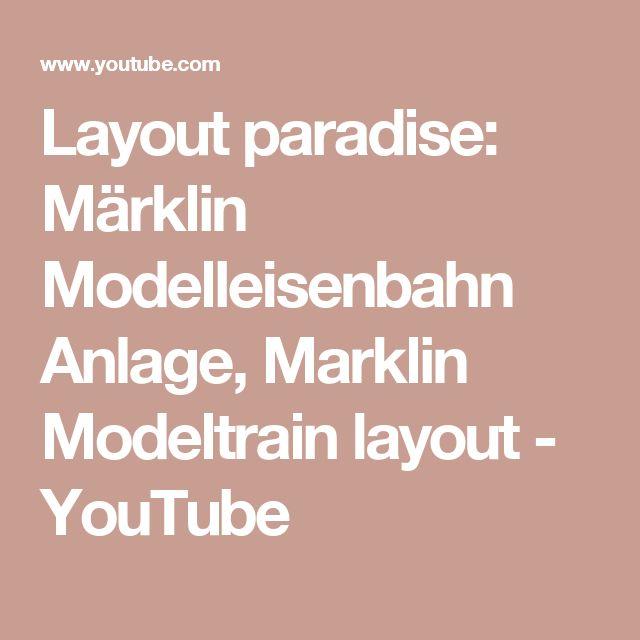 Layout paradise: Märklin Modelleisenbahn Anlage, Marklin Modeltrain layout - YouTube