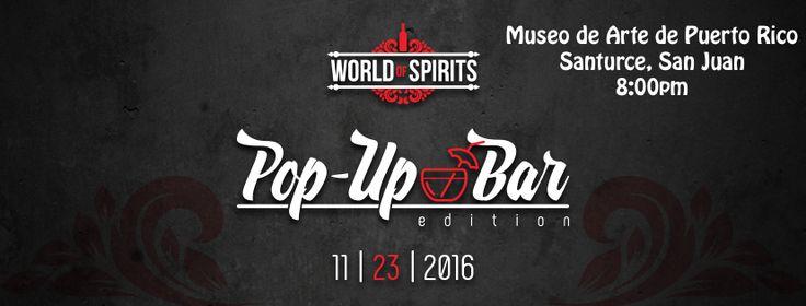 World of Spirits - Pop Up Bars #sondeaquipr #worldofspirits #popupbar #mapr #santurce #sanjuan
