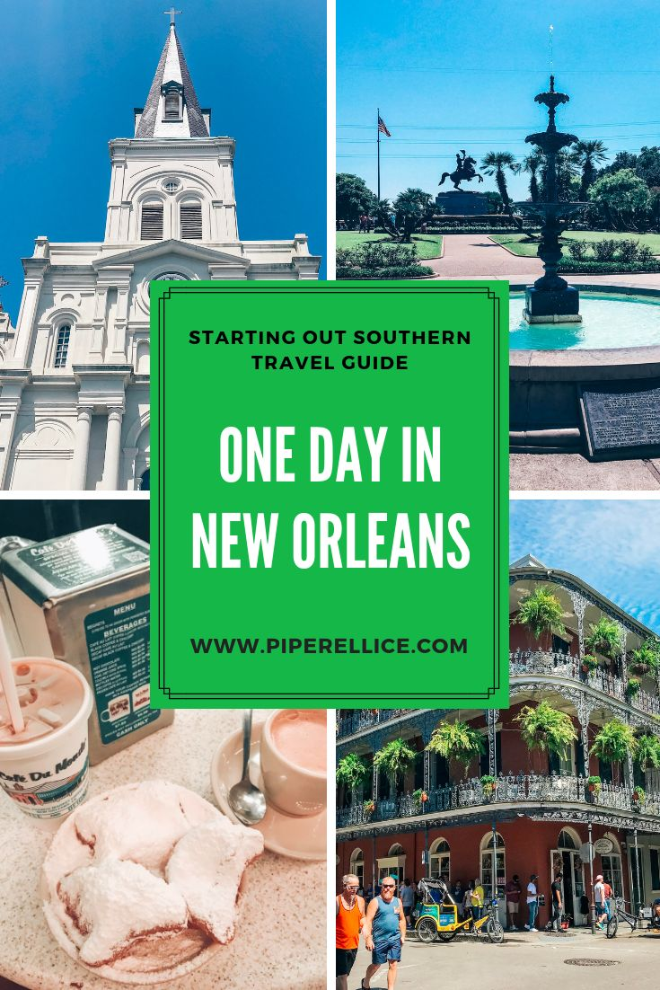 One Day in New Orleans Travel Guide