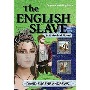 #BookReview of #TheEnglishSlave from #ReadersFavorite - https://readersfavorite.com/book-review/the-english-slave  Reviewed by Romuald Dzemo for Readers' Favorite  The English Slave (Empires & Kingdoms) by David Eugene Andrews is a thrilling historical novel that explores the identity of the stunning Turkish noblewoman who received Captain John Smith as a slave. Wounded while fighting for the Roman Empire, John Smith is sold as a slave to the Grand Vizier Yemisci Hasan Pasha. The…