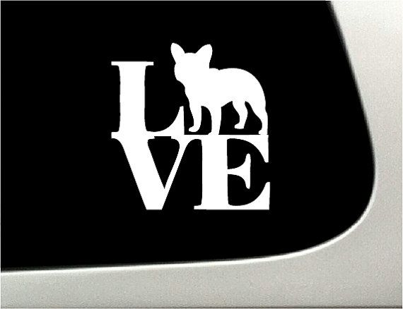 Love French Bulldog Dog Car Decal On Etsy 9 98 Dixie
