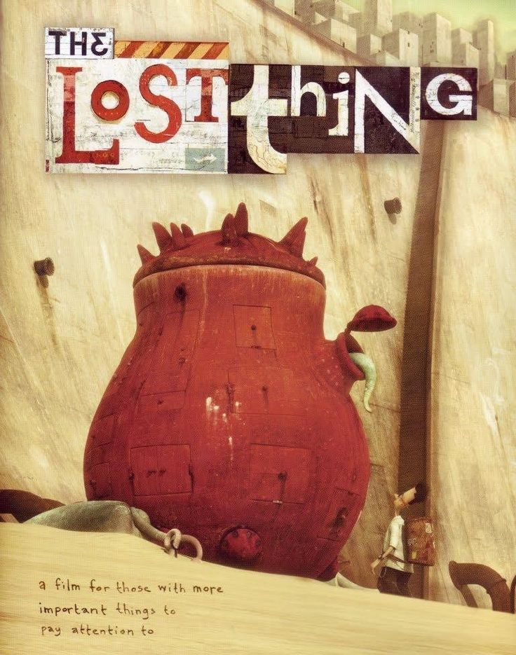The lost thing, 2010 - Shaun Tan. Recensione: http://nihonexpress.blogspot.it/2012/01/lost-thing.html