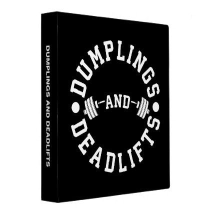 #Dumplings and Deadlifts - Funny Workout Binder - #office #gifts #giftideas #business