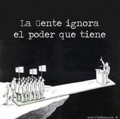 La gente ignora el poder que tiene