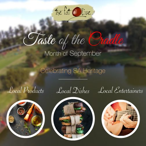 """The fat olive is joining the local tourism authority and members of the cradle of humankind in presenting """"the taste of the cradle"""" during heritage month.  We will be show casing  a number of local dishes on our specials menu during the month of September and in particular on 24th September Heritage day. We provide local entertainers with a platform to perform and support local produce suppliers. So join us during September to celebrate our South African heritage."""