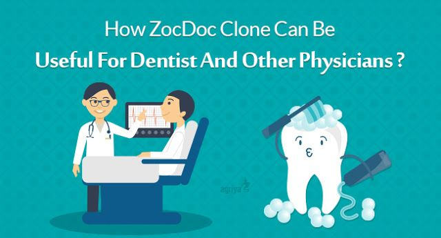 How ZocDoc Clone Can Be Useful For Dentist And Other Physicians ?   Check out: http://www.clonescripts.co/2016/04/how-zocdoc-clone-can-be-useful-for.html