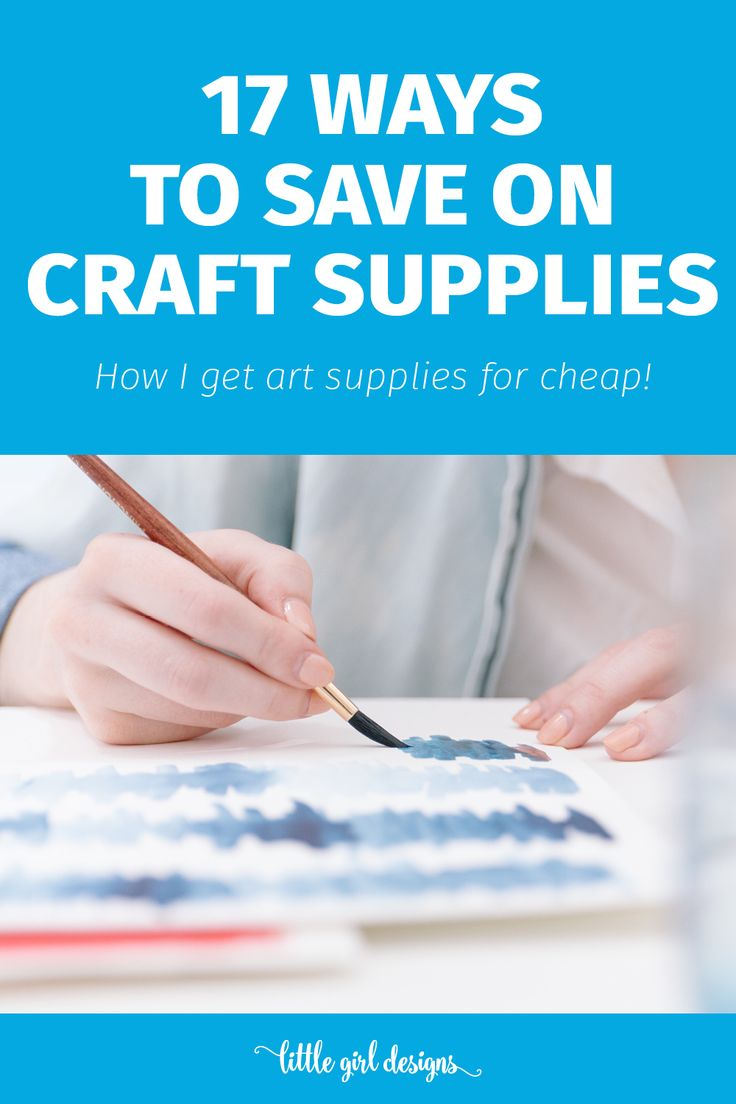 Cheap arts and crafts supplies - 17 Ways I Save On Craft Supplies
