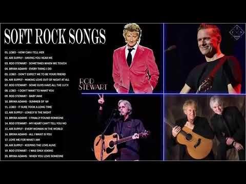Best Soft Rock Relaxing Music - Air Supply, Lobo, Rod