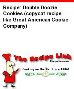 Recipe Double Doozie Cookies Copycat Recipe Like Great American Cookie Company