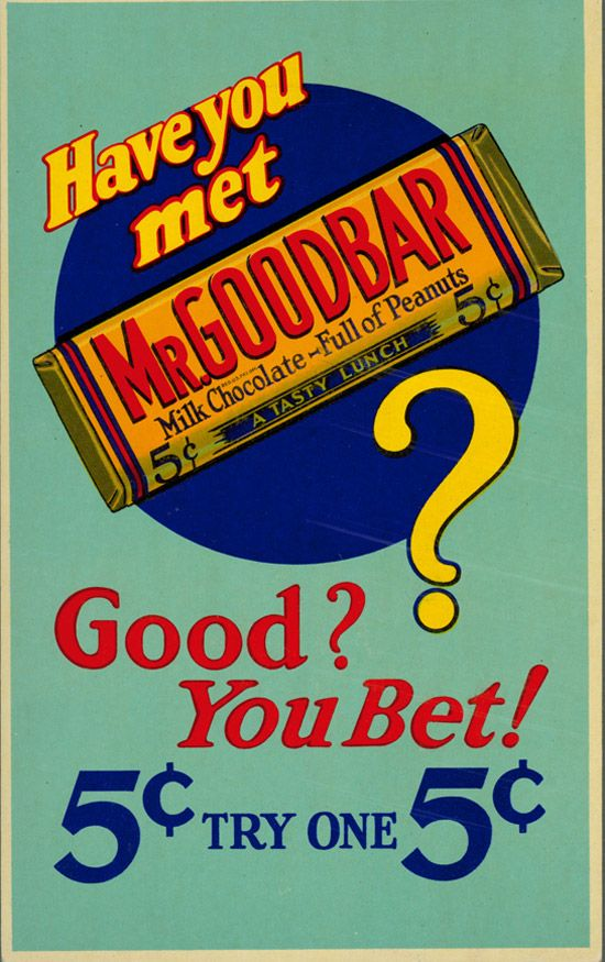 ''Mr. Goodbar is a candy bar containing peanuts and chocolate, whose packaging is identifiable by its yellow background and red text. It is manufactured by The Hershey Company and was introduced in 1925.''