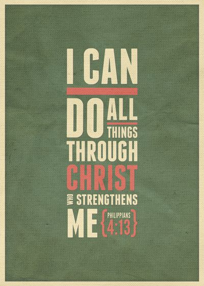 Philippians 4:13 I can do all things through Christ who strengthens me (wall art) My favorite Bible verse <3