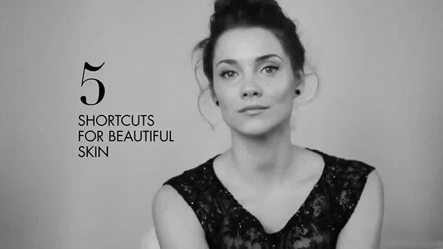 5 shortcuts for beautiful skin!