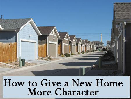 Most new homes built today are built by production builders who try to make homes as inexpensive/affordable as possible. The outcome of this is that everyone's home in the neighborhood looks nearly the same - they are all beige, white, and creme on the inside and nearly identical on the outside. This article will list a few ideas for giving your home character and charm.