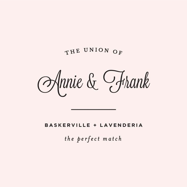 How can you not love Baskerville & Lavenderia?  Romantic and classic, these two perfect wedding fonts are available for free.  Click on over to our blog for links.
