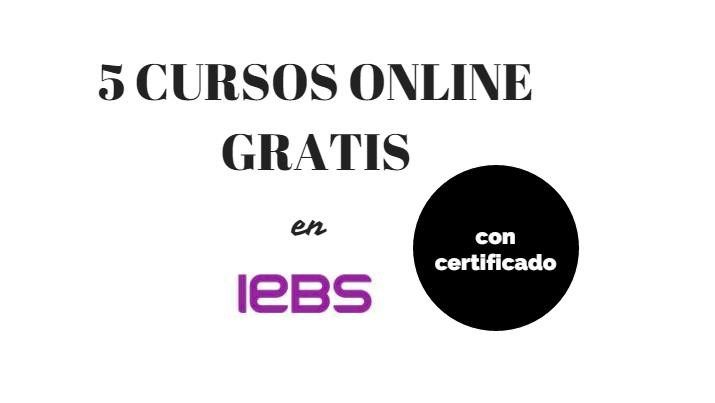 5 cursos online gratis, con certificado, de IEBS